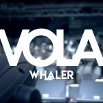 "New video // Vola ""Whaler"""
