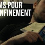 Nouvelle vidéo : 4 Films pour le Confinement